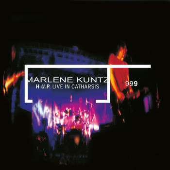 Marlene Kuntz - H.U.P. Live In Catharsis (Remastered)