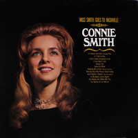 Connie Smith - Miss Smith Goes to Nashville