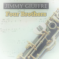 Jimmy Giuffre - Four Brothers