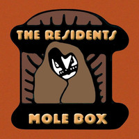 The Residents - The Complete Mole Trilogy pREServed