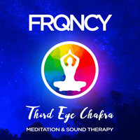 FRQNCY - Third Eye Chakra Frequencies - (Ajna) - 144Hz - Meditation & Sound Therapy