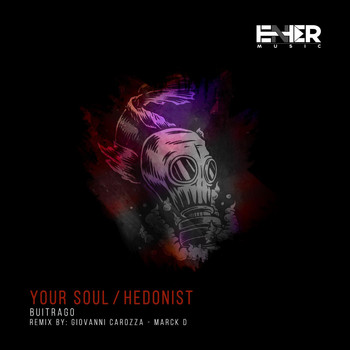 Buitrago - Your Soul / Hedonist