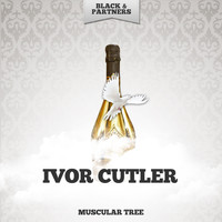 Ivor Cutler - Muscular Tree