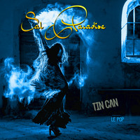 Sal Paradise - Tin Can: Le Pop (Explicit)