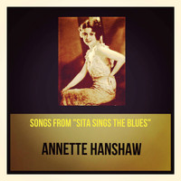 "Annette Hanshaw - Songs from ""Sita Sings the Blues"""