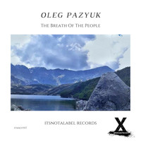 Oleg Pazyuk - The Breath Of The People