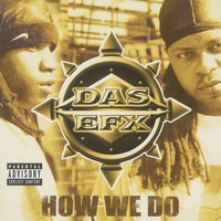 Das EFX - How We Do (Explicit)