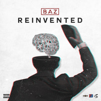 Baz - Reinvented (Explicit)