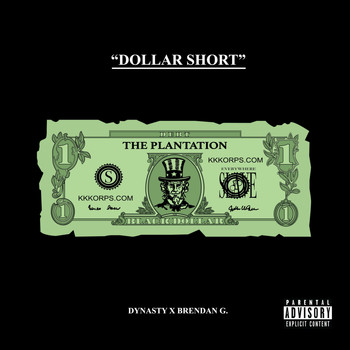 Dynasty - Dollar Short (Explicit)