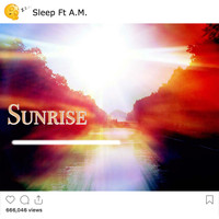 Sleep - Sunrise