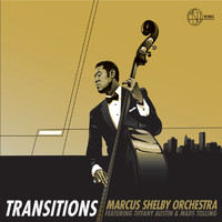 Marcus Shelby Orchestra - Transitions