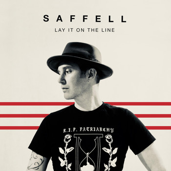Saffell - Lay It on the Line (Explicit)
