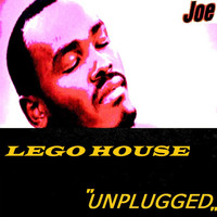 Joe - LEGO HOUSE (Unplugged)