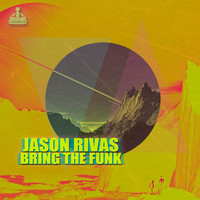 Jason Rivas - Bring the Funk