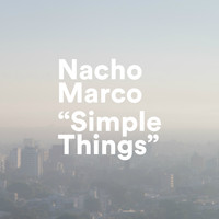Nacho Marco - Simple Things