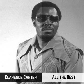Clarence Carter - All the Best