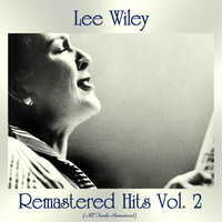 Lee Wiley - Remastered Hits Vol, 2 (All Tracks Remastered)