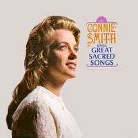 Connie Smith - Connie Smith Sings Great Sacred Songs