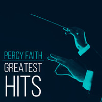 Percy Faith & His Orchestra - Greatest Hits