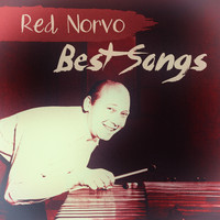 Red Norvo - Best Songs