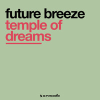 Future Breeze - Temple Of Dreams