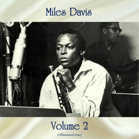 Miles Davis - Volume 2 (Remastered 2019)