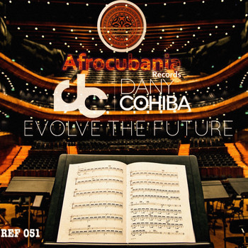 Dany Cohiba - Evolve The Future