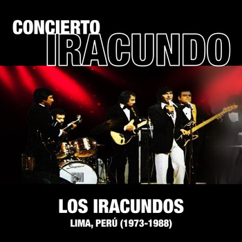 Concierto Iracundo Lima Perú Los Iracundos Mp3 Downloads 7digital Nederland