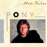 Alain Turban - Pony (Expanded Edition)