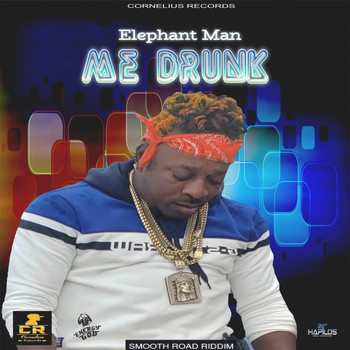 Elephant Man - Me Drunk (Explicit)