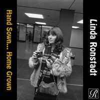 Linda Ronstadt - Hand Sown... Home Grown