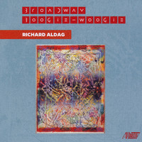 Various Artists - Richard Aldag: Broadway Boogie-Woogie