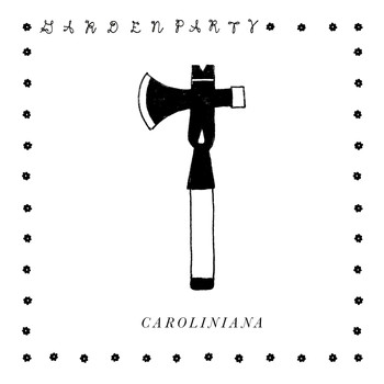 Garden Party - Caroliniana (Explicit)
