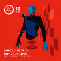 Mirko Di Florio - Got Your Love