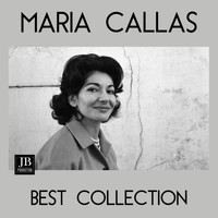 Maria Callas - Maria Callas Best Collection