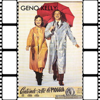 Gene Kelly - Cantando Sotto La Pioggia Soundtrack