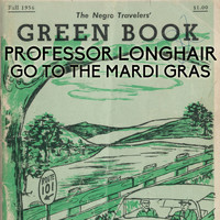 "Professor Longhair - Go to the Mardi Gras (From ""Green Book"" Original Soundtrack)"