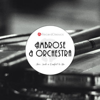 Ambrose And His Orchestra - She's Such a Comfort to Me