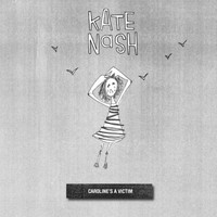 Kate Nash - Caroline's a Victim