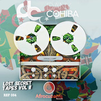 Dany Cohiba - Lost Secret Tapes Ep, Vol. 2
