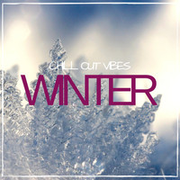 Various Artists - Winter Chill out Vibes