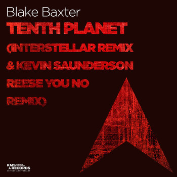 Blake Baxter - Tenth Planet (Interstellar Remix & Kevin Saunderson Reese You No Remix)