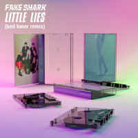 Fake Shark - Little Lies (Bad Tuner Remix)