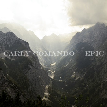 Carly Comando - Epic