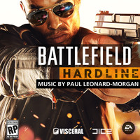 EA Games Soundtrack - Battlefield Hardline (Original Soundtrack)
