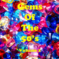 Various Artists - Gems of the 50's Vol. 2