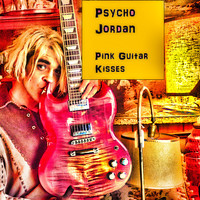 Psycho Jordan - Pink Guitar Kisses