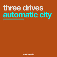 Three Drives - Automatic City