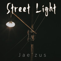 Jae'zus - Street Light (Explicit)