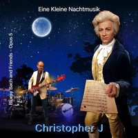 Christopher J. - Bluesy Bach and Friends - Opus 5 (Eine Kleine Nachtmusik)